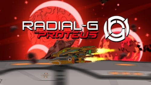 Radial-G: Proteus | Review 67