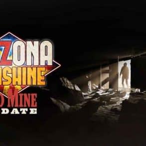 Old Mine Update Arrives for Arizona Sunshine 72