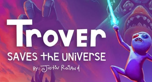 Trover Saves the Universe | Review 65