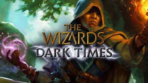 The Wizards - Dark Times   Review 61